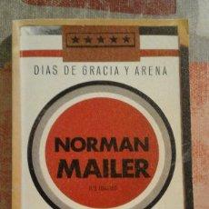 Libros de segunda mano: DÍAS DE GRACIA Y ARENA - NORMAN MAILER. Lote 94261845