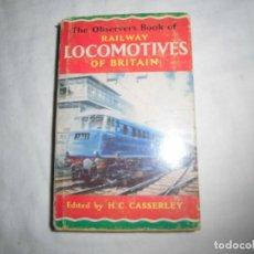 Libros de segunda mano: THE OBSERVER'S BOOK OF RAILWAY LOCOMOTIVES OF BRITAIN,1964, LIBRO TRENES. Lote 94262150