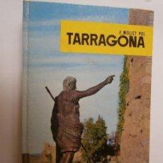 Libros de segunda mano: LIBROS ARTE TARRAGONA -TARRAGONA E.MOLIST POL FOTOGRAFIAS B Y N Y COLOR PLANETA 1965. Lote 94259740