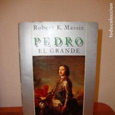 Libros de segunda mano: PEDRO EL GRANDE - ROBERT K. MASSIE - ALIANZA EDITORIAL, RARO. Lote 95674380