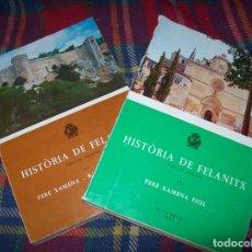 Libros de segunda mano: HISTÒRIA DE FELANITX. VOLUM PRIMER I SEGON. PERE XAMENA - RAMÓN ROSSELLÓ.1975 / 1976. MALLORCA. Lote 184006378