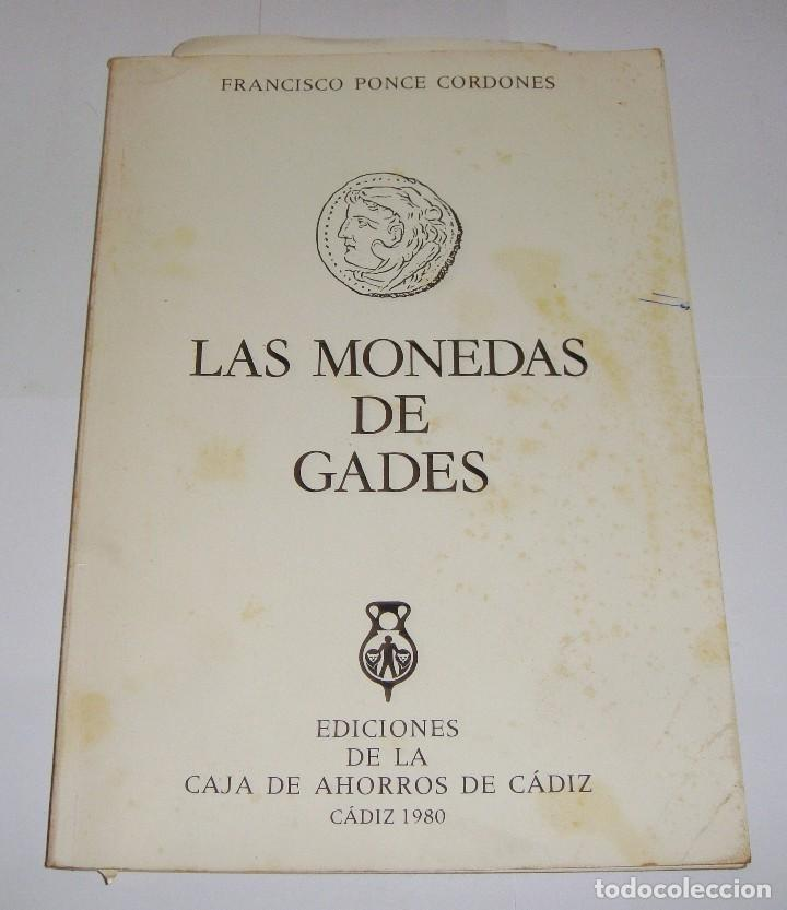 LAS MONEDAS DE GADES. 1980.CON ILUSTRACIONES EN SU INTERIOR. (Libros de Segunda Mano - Bellas artes, ocio y coleccionismo - Otros)