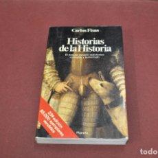 Libros de segunda mano: HISTORIAS DE LA HISTORIA - CARLOS FISAS - PLANETA - HUB. Lote 94391654