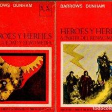 Libros de segunda mano: BARROWS DUNHAM : HÉROES Y HEREJAS - DOS TOMOS (SEIX BARRAL, 1969). Lote 94404606