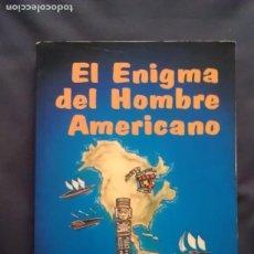 Libros de segunda mano: EL ENIGMA DEL HOMBRE AMERICANO - R. BENITO VIDAL. Lote 94455030