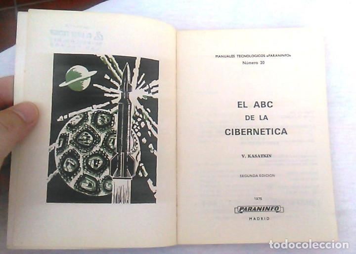 Libros de segunda mano: El ABC de la cibernética. V. Kasatkin. Editorial Paraninfo, Manuales tecnológicos. ISBN 8428304211. - Foto 3 - 94515022