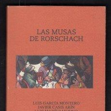 Libros de segunda mano: LAS MUSAS DE RORSCHACH LUIS GARCÍA MONTERO JAVIER CASIS ARÍN LUIS DÍAZ MERINO FIRMADO DEDICADO MANO. Lote 94518722
