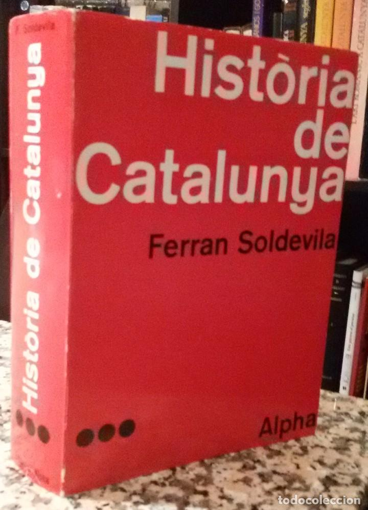 HISTÒRIA DE CATALUNYA (VOLUM III) - FERRAN SOLDEVILA (Libros de Segunda Mano - Historia - Otros)