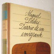 Libros de segunda mano: DIARIO DE UN EMIGRANTE - MIGUEL DELIBES *. Lote 94547647