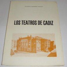 Libros de segunda mano: LOS TEATROS DE CÁDIZ. RICARDO MORENO CRIADO.1975.. Lote 94561943