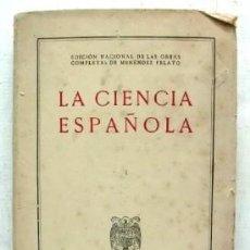 Libros de segunda mano: LA CIENCIA ESPAÑOLA II. - MENEDEZ PELAYO, MARCELINO. - A-INCOMP-254.. Lote 94590807