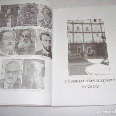 Libros de segunda mano: COMPENDIO DE LA CIUDAD DE CÁDIZ. AUTORIDADES DURANTE EL SIGLO XX. 1994. Lote 94592563