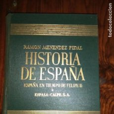 Libros de segunda mano: HISTORIA DE ESPAÑA. TOMO XIX: ESPAÑA EN TIEMPO DE FELIPE II. VOL.I-II RAMÓN MENÉNDEZ PIDAL. Lote 94602419