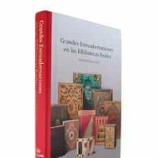 Libros de segunda mano: 2012 - BIBLIOFILIA - GRANDES ENCUADERNACIONES EN LAS BIBLIOTECAS REALES. SIGLOS XV-XXI - LIBROS. Lote 94629719