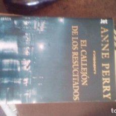 Livres d'occasion: EL CALLEJON DE LOS RESUCITADOS ······ ANNE PERRY .. Lote 94638723