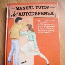 Libros de segunda mano: MANUAL TUTOR DE AUTODEFENSA--STEFANO DI MARINO--EDICIONES TUTOR-- 1992. Lote 94664759