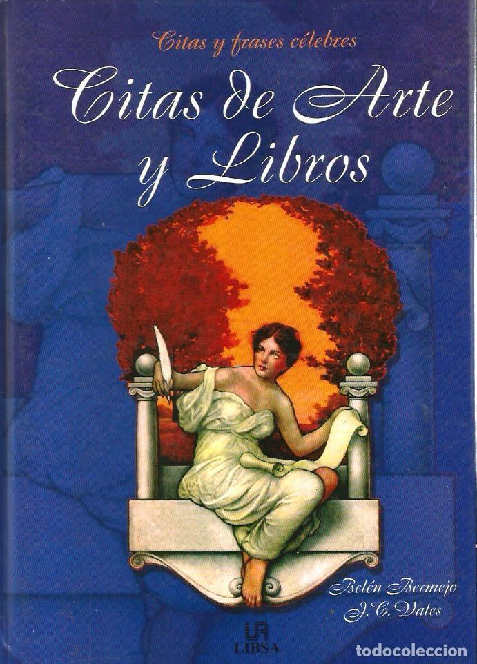 LIBRO 2.000 CITAS DE ARTE Y LIBROS ( CITAS Y FRASES CELEBRES ) (Libros de Segunda Mano - Pensamiento - Otros)