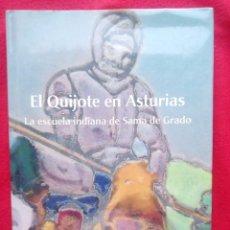 Libros de segunda mano: EL QUIJOTE EN ASTURIAS DEDICATORIA 31 CMS 1500 GRS. Lote 94714391