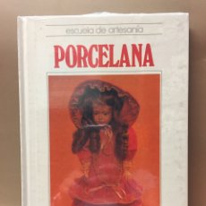 Libros de segunda mano: PORCELANA. Lote 94718535