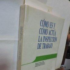 Libros de segunda mano: CÓMO ES Y CÓMO ACTÚA LA INSPECCIÓN DE TRABAJO. LOPEZ, R.A. SUQUÍA, F.J. VELÁZQUEZ, M.P. ED. DEUSTO. Lote 94789879
