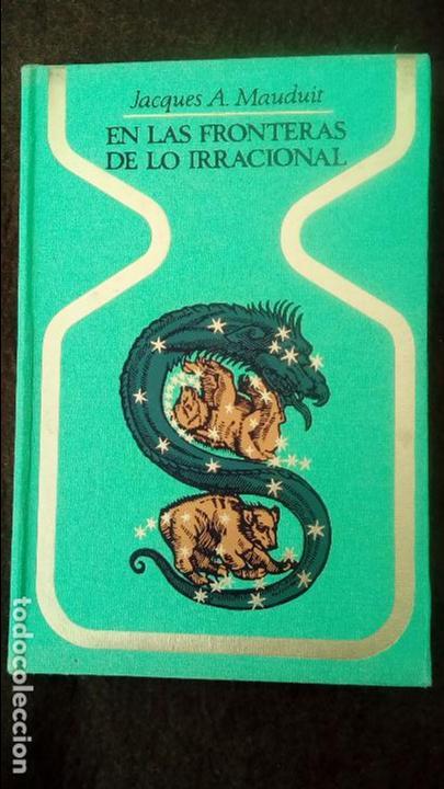 Libros de segunda mano: En las fronteras de lo irracional. Jacques A. Mauduit. Plaza & Janes 1968 - Foto 2 - 94780103