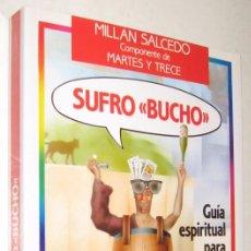 Libros de segunda mano: SUFRO BUCHO - MILLAN SALCEDO - ILUSTRADO *. Lote 94845983
