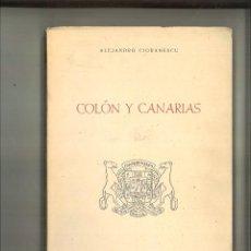 Libros de segunda mano: COLÓN Y CANARIAS. ALEJANDRO CIORANESCU. Lote 94852575