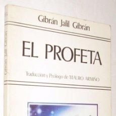 Libros de segunda mano: EL PROFETA - GIBRAN JALIL GIBRAN *. Lote 94855431