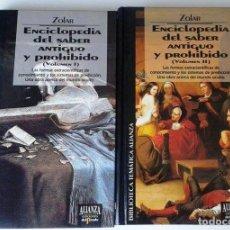 Libros de segunda mano: ZOLAR: ENCICLOPEDIA DEL SABER ANTIGUO Y PROHIBIDO 2 TOMOS. Lote 94854963