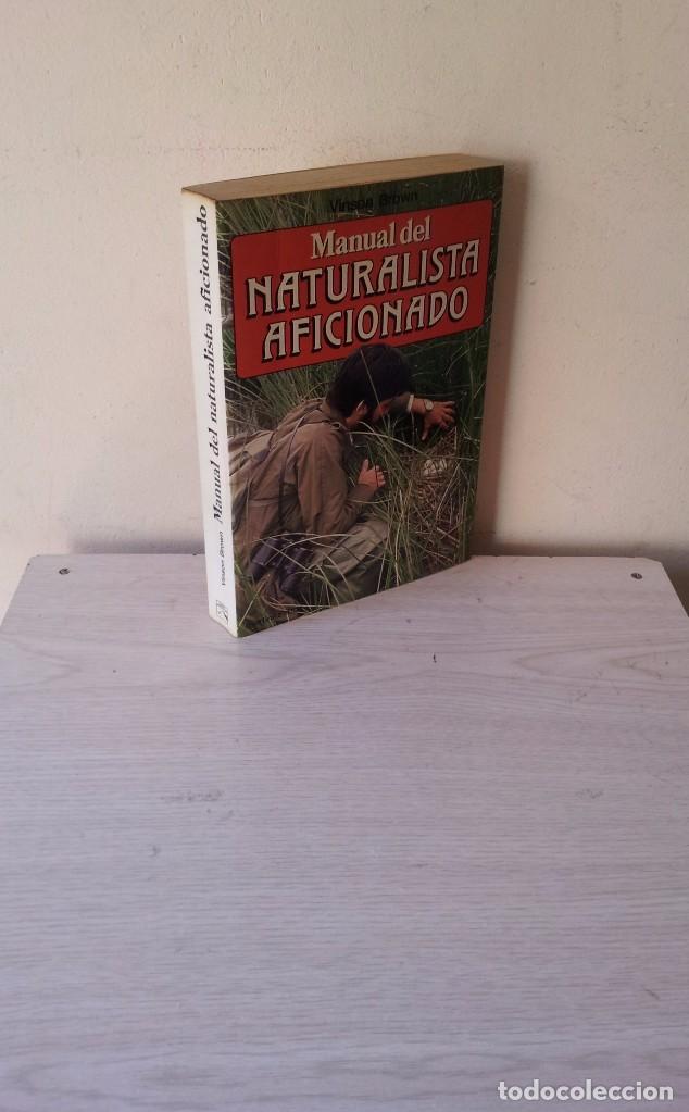 VINSON BROWN - MANUAL DEL NATURALISTA AFICIONADO - EDICIONES MARTINEZ ROCA 1987 (Libros de Segunda Mano - Ciencias, Manuales y Oficios - Otros)