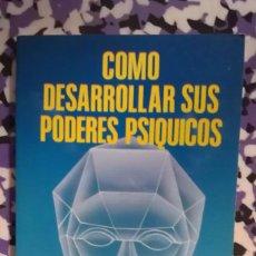 Libros de segunda mano: COMO DESARROLLAR SUS PODERES PSIQUICOS. Lote 94882491