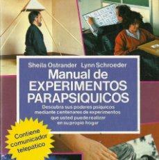 Libros de segunda mano: SHEILA OSTRANDER Y LYNN SCHROEDER-MANUAL DE EXPERIMENTOS PARAPSÍQUICOS.FONTANA FANTÁSTICA.1984.. Lote 94986719