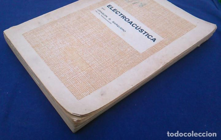 Libros de segunda mano: Electroacústica, Joaquín G. Barquero, ingeniero de telecomunicación. 1959. Gráficas González. Libro. - Foto 8 - 95036547
