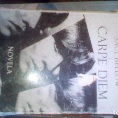 Libros de segunda mano: CARPE DIEM. SAÚL BELLOW. Lote 95039467
