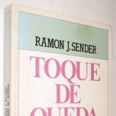 Libros de segunda mano: TOQUE DE QUEDA - RAMON J. SENDER *. Lote 95040791