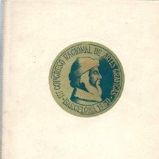 Libros de segunda mano: 3ER III CONGRESO NACIONAL DE ARTES GRAFICAS BARCELONA 1950. Lote 95078183