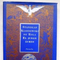 Libros de segunda mano: EL JUEGO AUREO – STANISLAS KLOSSOWSKI DE ROLA ED. SIRUELA. Lote 95083163