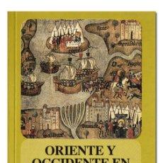 Libros de segunda mano: CLAUDE CAHEN.– ORIENTE Y OCCIDENTE EN TIEMPOS DE LAS CRUZADAS. FONDO DE CULTURA ECONÓMICA, 2001. Lote 95104775