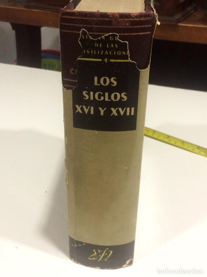 HISTORIA GENERAL DE LAS CIVILIZACIONES SIGLOS XVI Y XVII (Libros de Segunda Mano - Historia - Otros)