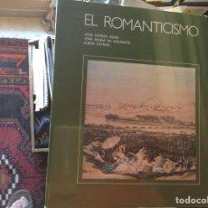 Libros de segunda mano: EL ROMANTICISMO. JOSÉ CEPEDA. Lote 95136022