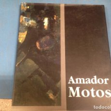 Libros de segunda mano: LIBRO ARTE PINTURA AMADOR MOTOS. Lote 95142783