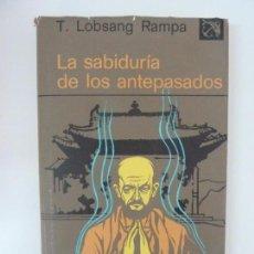 Livros em segunda mão: LA SABIDURÍA DE LOS ANTEPASADOS. LOBSANG RAMPA. Lote 95147159