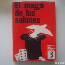 Libros de segunda mano: LIBRERIA GHOTICA. MR.RICHART. EL MAGO DE LOS SALONES O EL DABLO DE COLOR DE ROSA. 1965. ILUST.MAGIA.. Lote 95150727