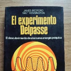 Libros de segunda mano: EL EXPERIMENTO DELPASSE. JAMES BEDFORD Y WALT KENSINGTON, 1976. Lote 95172939