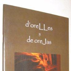 Libros de segunda mano: D'ORELLES Y DE OREJAS - ILUSTRADO - EN CATALAN Y CASTELLANO *. Lote 95211583