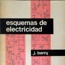 Libros de segunda mano: ESQUEMAS DE ELECTRICIDAD. JEAN BARRY. BARCELONA 1962.. Lote 95220319