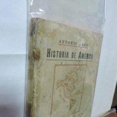 Libros de segunda mano: HISTORIA DE AMÉRICA. JAÉN, ANTONIO. SEVILLA 1926. Lote 95264387
