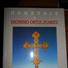 Libros de segunda mano: HOMENAJE A DIONISIO ORTIZ JUÁREZ, JUAN ARANDA DONCEL, ED. JUNTA DE ANDALUCÍA Y DIPUTACIÓN DE CÓRDOBA. Lote 95290427