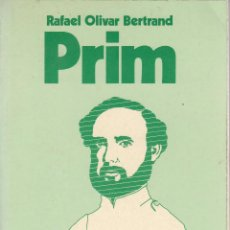 Libros de segunda mano: RAFAEL OLIVAR BERTRAND. PRIM. MADRID, 1975.. Lote 95140163