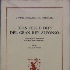 Libros de segunda mano: DELS FETS E DITS DEL GRAN REY ALFONSO. Lote 95308211